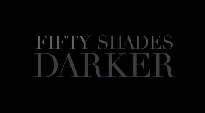 Fifty Shades Darker Trailer: What We Know